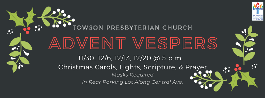 Towson Presbyterian Church's Advent Vespers graphic with holly leaves graphic.